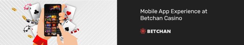 Betchan Casino Mobile App