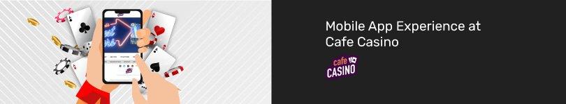 Cafe Casino Mobile App