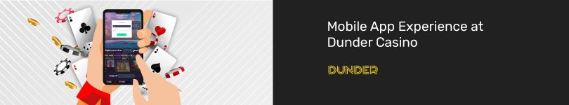 Dunder Casino Mobile App