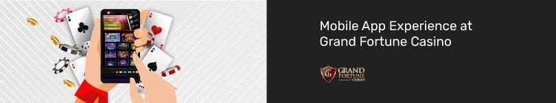 Grand Fortune Casino Mobile App