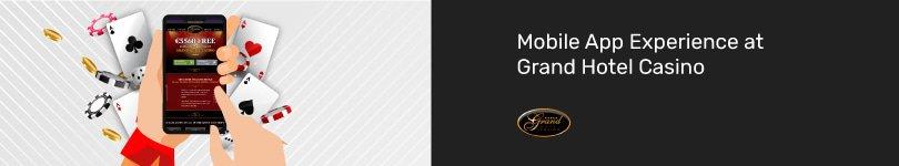 Grand Hotel Casino Mobile App