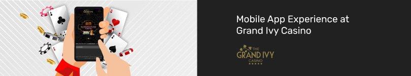 Grand Ivy Casino Mobile App