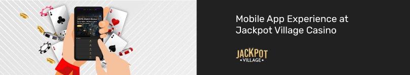 Jackpot Village Casino Mobile App