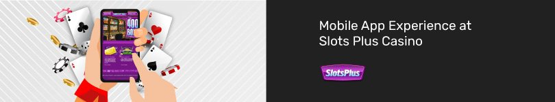 Slots Plus Casino Mobile App