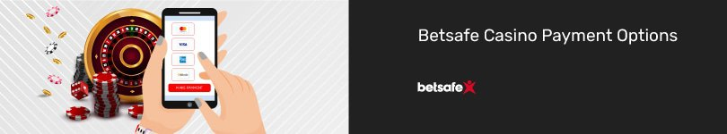 Betsafe Casino Mobile Payment Options