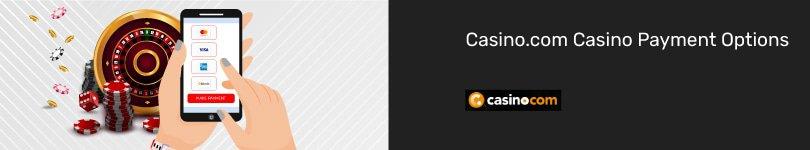 Casino.com Mobile Payment Options