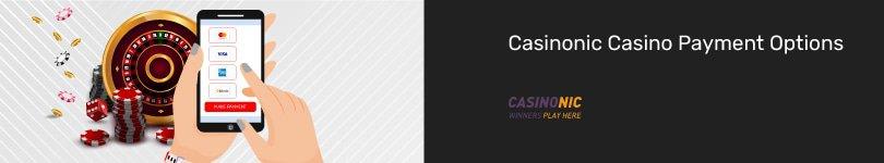 Casinonic Casino Mobile Payment Options