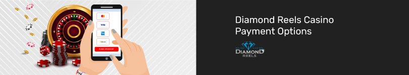 Diamond Reels Casino Mobile Payment Options