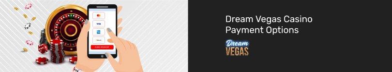 Dream Vegas Casino Mobile Payment Options