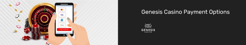 Genesis Casino Mobile Payment Options