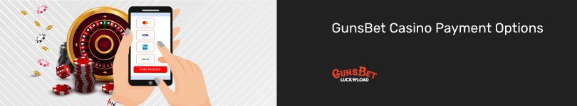 GunsBet Casino Mobile Payment Options