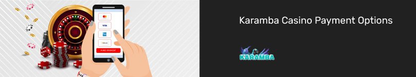 Karamba Casino Mobile Payment Options